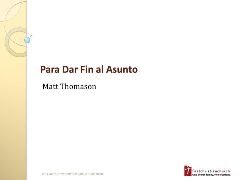 Para Dar Fin al Asunto Matt Thomason