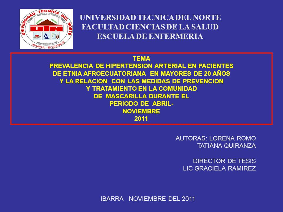 UNIVERSIDAD TECNICA DEL NORTE FACULTAD CIENCIAS DE LA SALUD ESCUELA DE ENFERMERIA