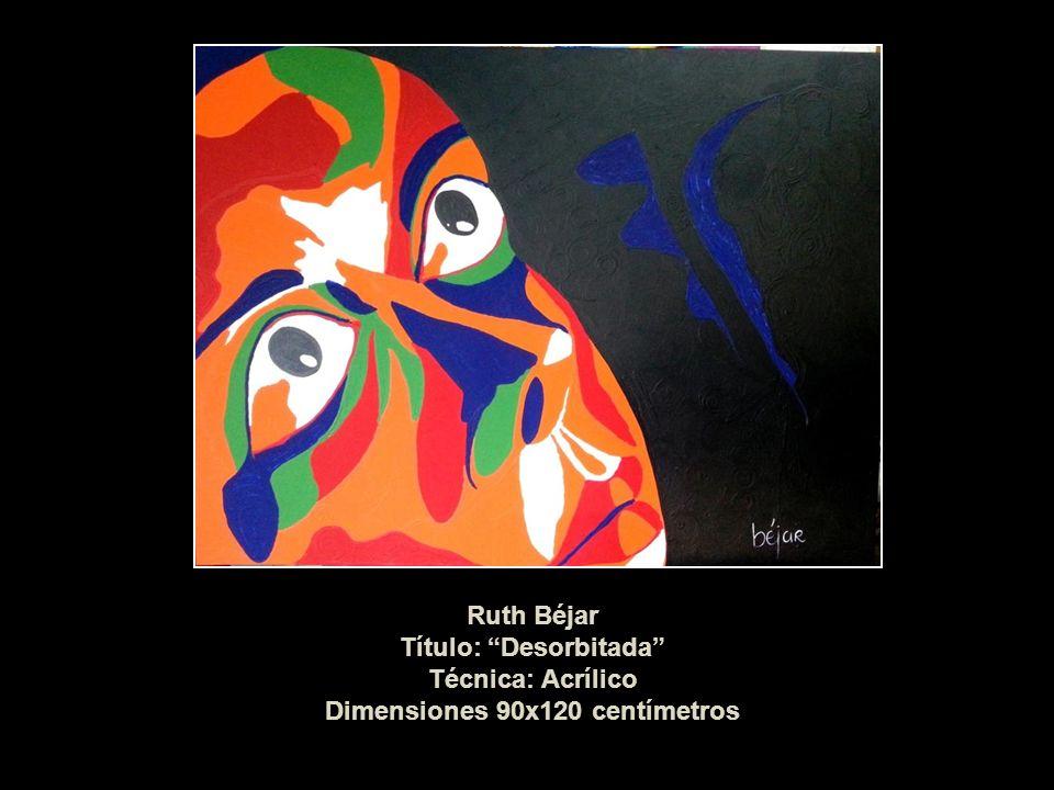 Título: Desorbitada Dimensiones 90x120 centímetros