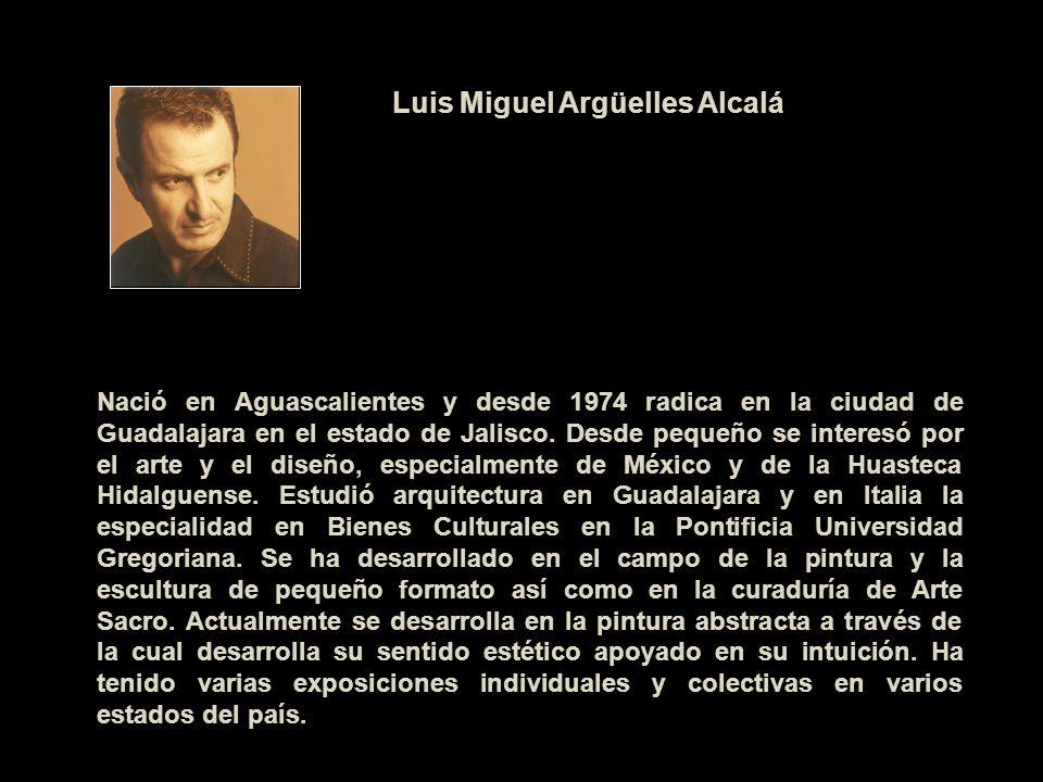 Luis Miguel Argüelles Alcalá