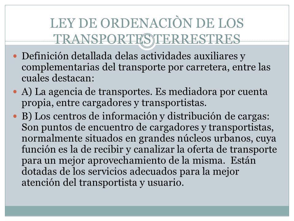 LEY DE ORDENACIÒN DE LOS TRANSPORTES TERRESTRES