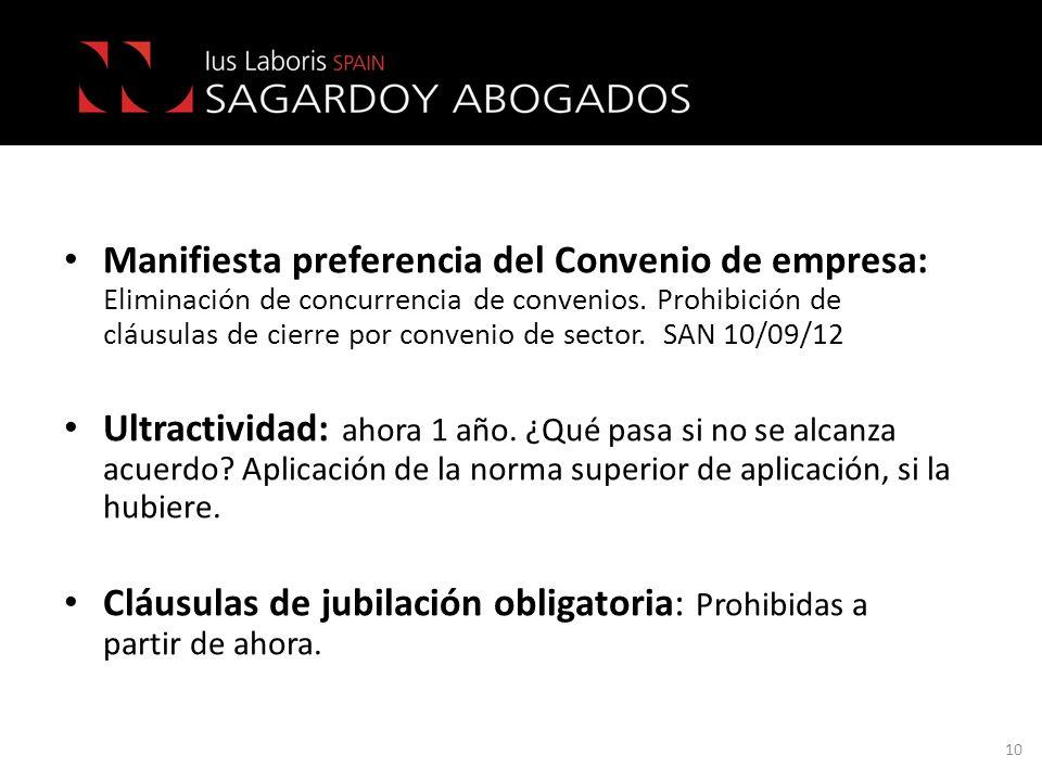 Manifiesta preferencia del Convenio de empresa: Eliminación de concurrencia de convenios. Prohibición de cláusulas de cierre por convenio de sector. SAN 10/09/12