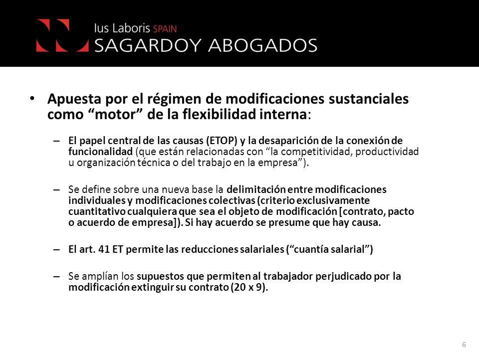 Apuesta por el régimen de modificaciones sustanciales como motor de la flexibilidad interna: