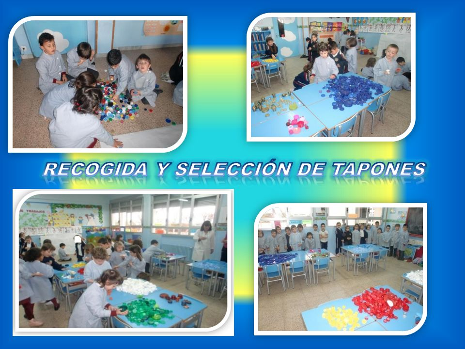 RECOGIDA Y SELECCIÓN DE TAPONES