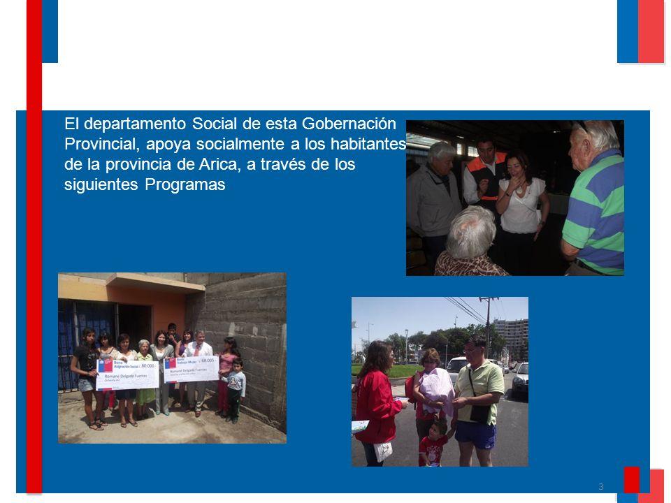 El departamento Social de esta Gobernación Provincial, apoya socialmente a los habitantes de la provincia de Arica, a través de los siguientes Programas