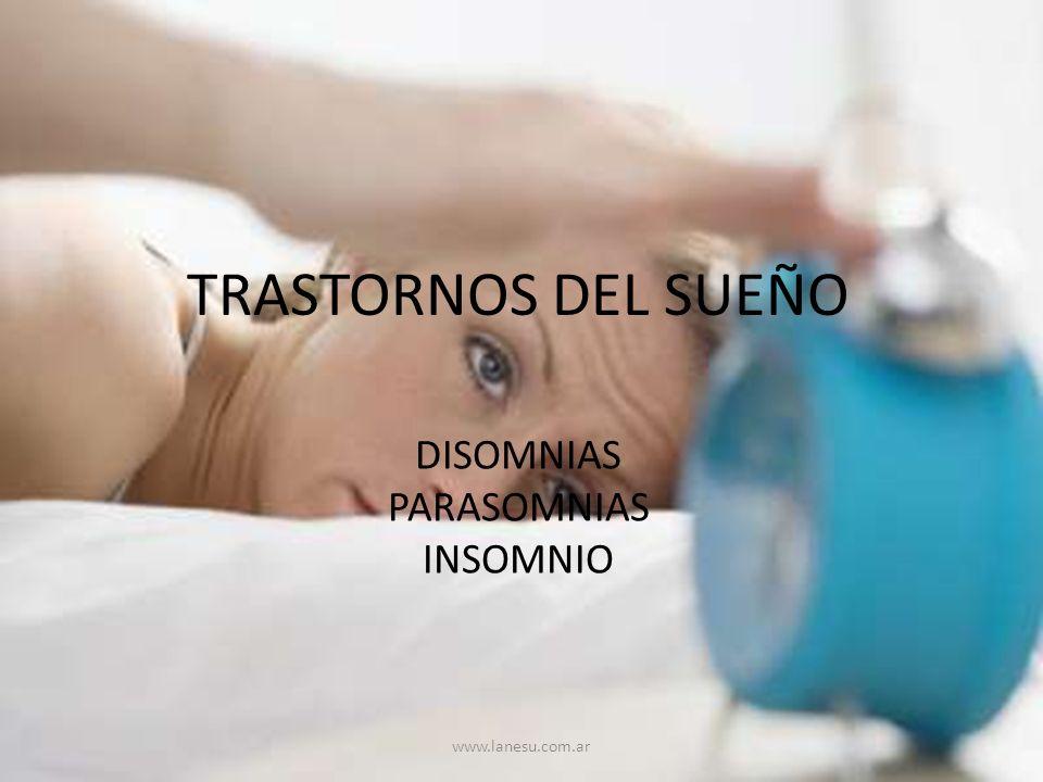 DISOMNIAS PARASOMNIAS INSOMNIO
