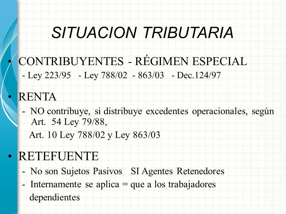 SITUACION TRIBUTARIA RETEFUENTE CONTRIBUYENTES - RÉGIMEN ESPECIAL
