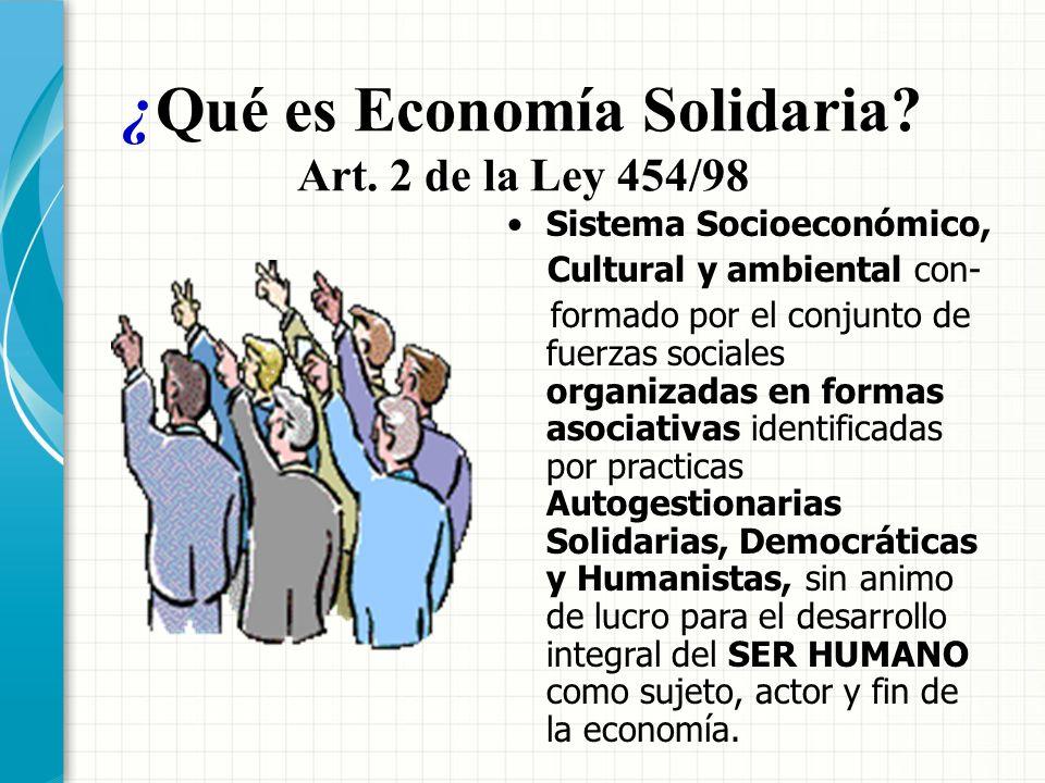 ¿Qué es Economía Solidaria Art. 2 de la Ley 454/98