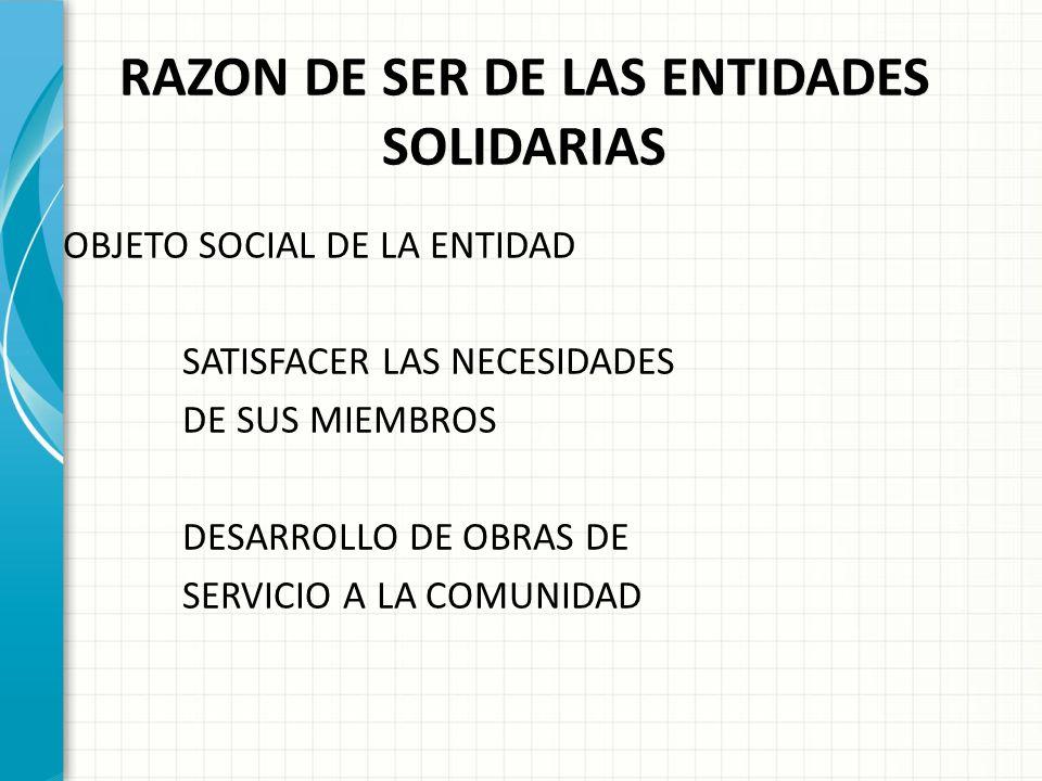 RAZON DE SER DE LAS ENTIDADES SOLIDARIAS