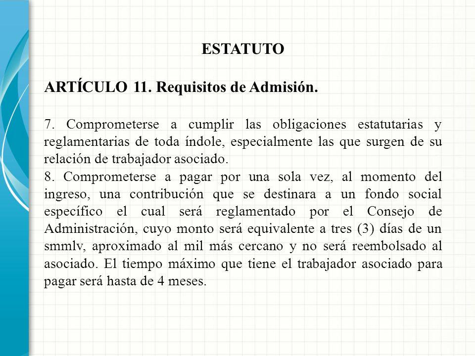 ARTÍCULO 11. Requisitos de Admisión.