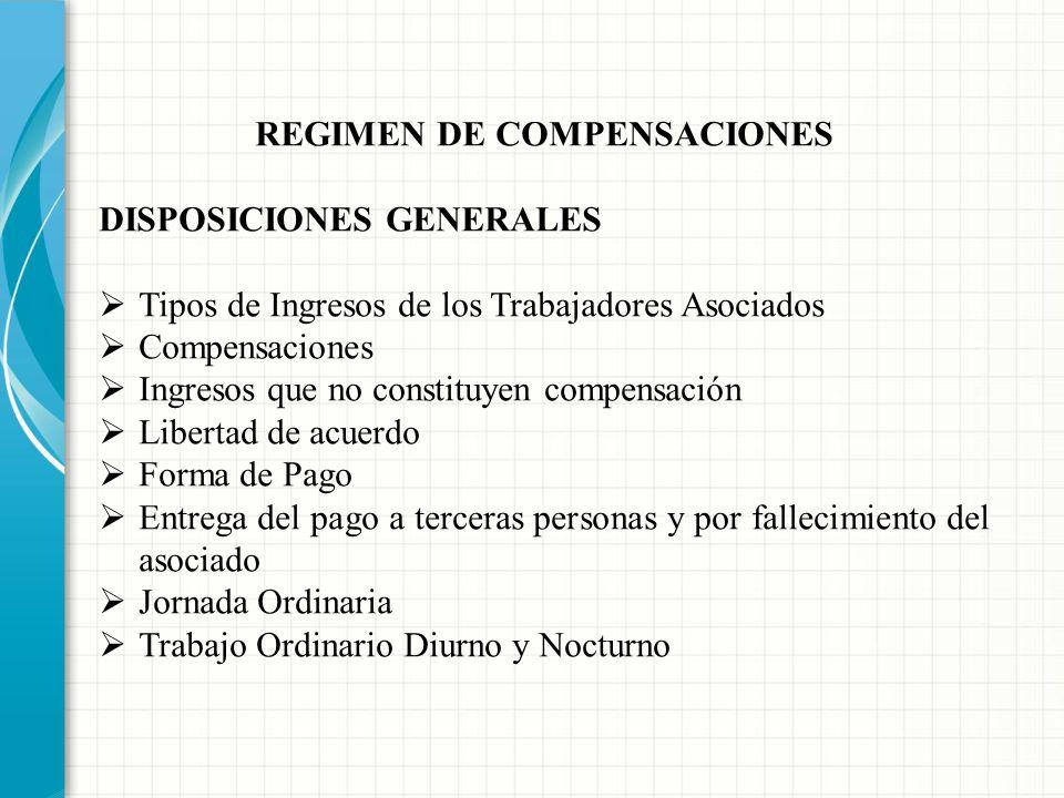 REGIMEN DE COMPENSACIONES