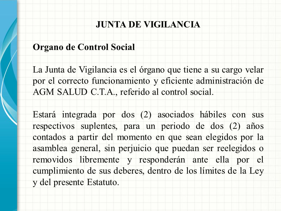 JUNTA DE VIGILANCIA Organo de Control Social.