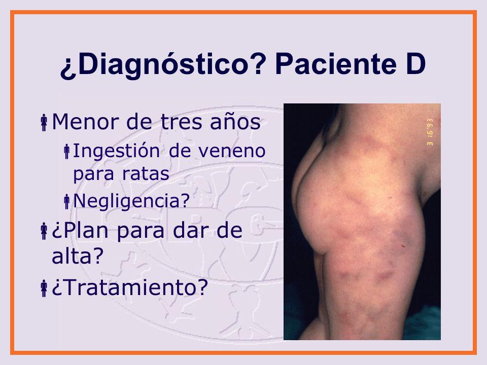 ¿Diagnóstico Paciente D