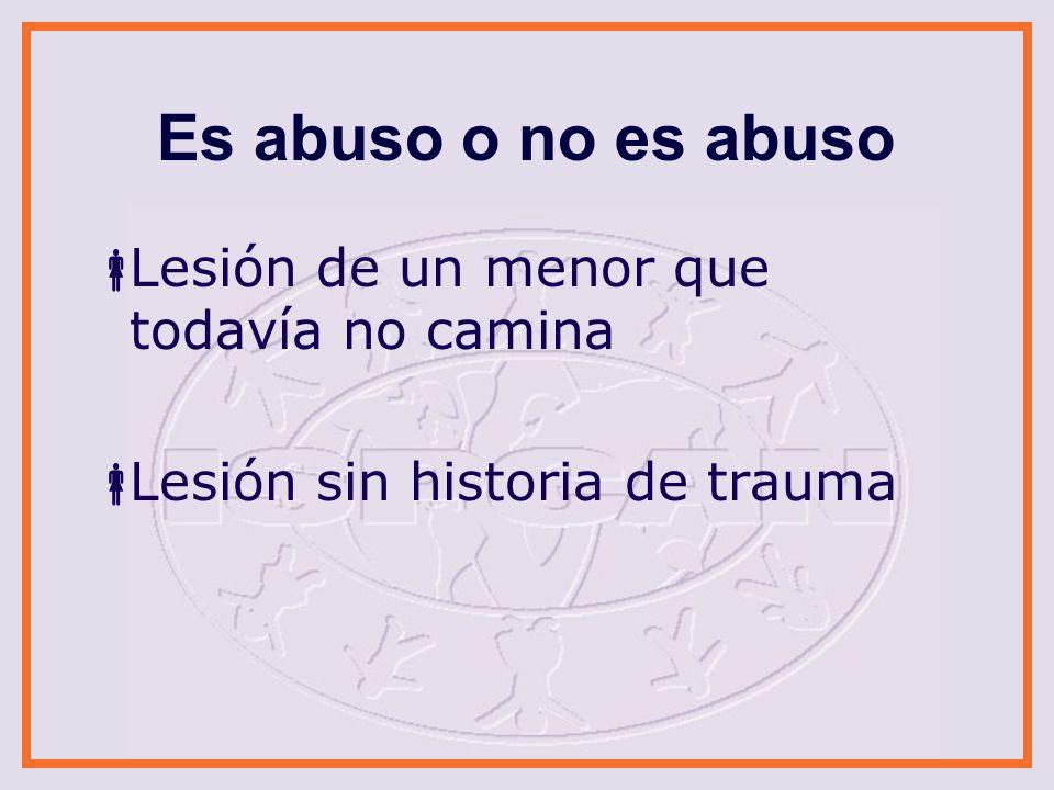 Es abuso o no es abuso Lesión de un menor que todavía no camina