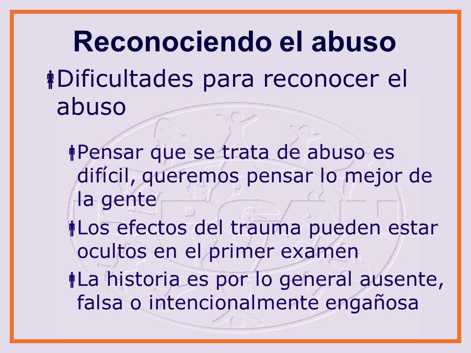 Reconociendo el abuso Dificultades para reconocer el abuso