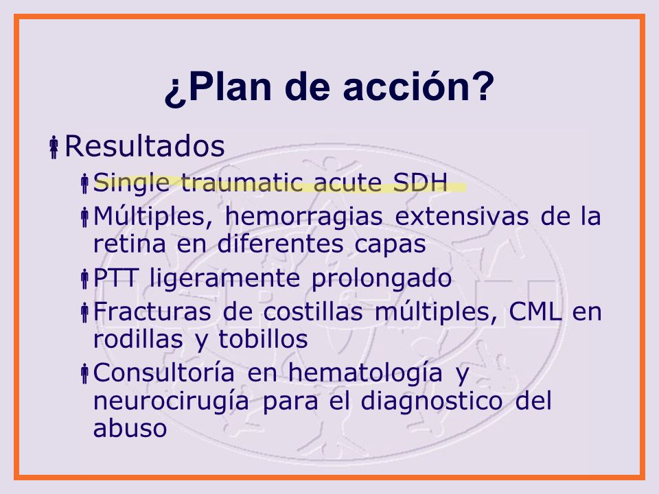 ¿Plan de acción Resultados Single traumatic acute SDH