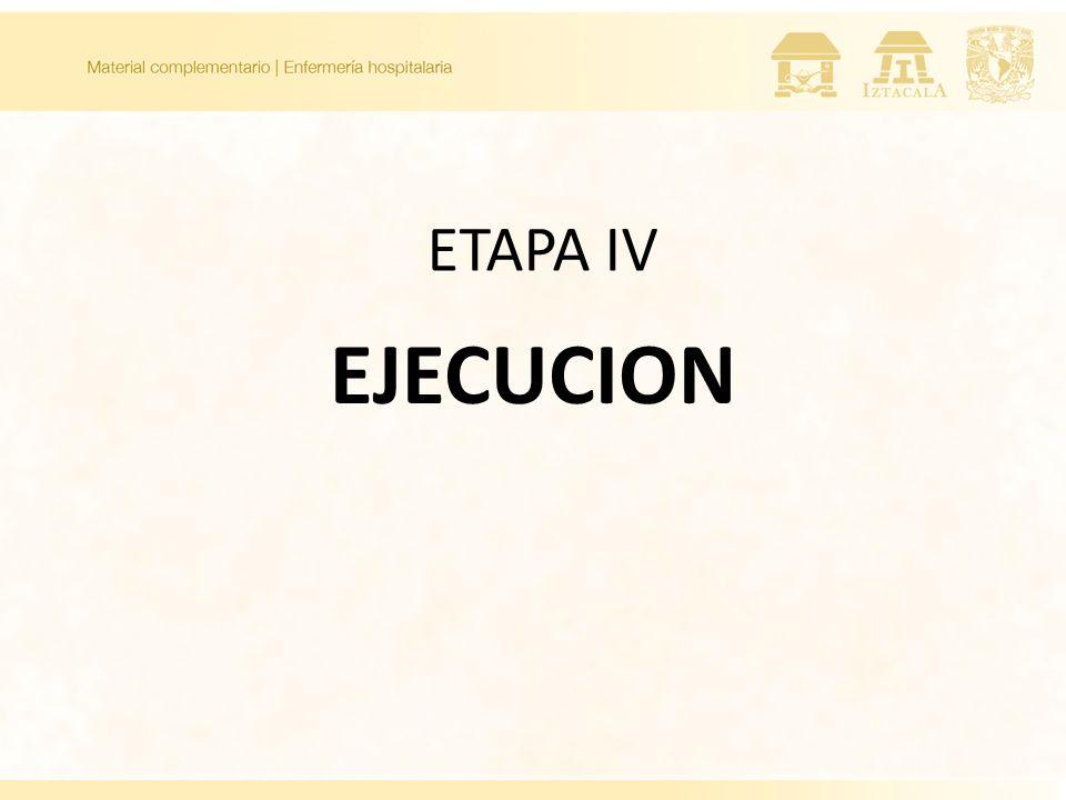 EJECUCION ETAPA IV
