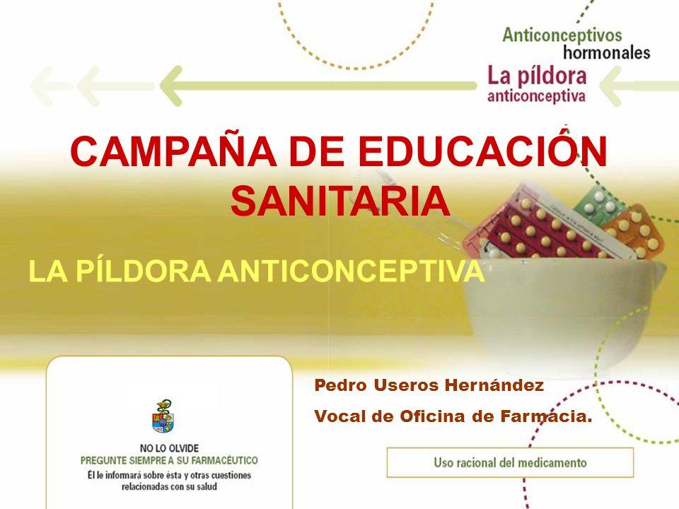CAMPAÑA DE EDUCACIÓN SANITARIA LA PÍLDORA ANTICONCEPTIVA