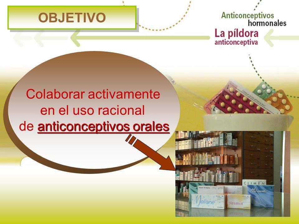 Colaborar activamente en el uso racional de anticonceptivos orales