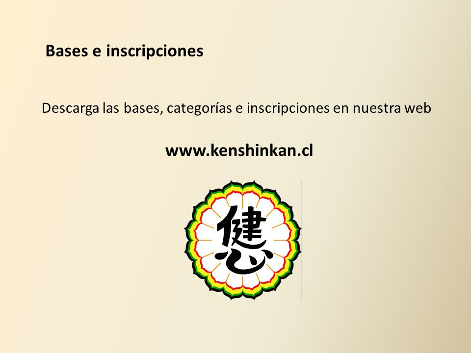 Bases e inscripciones www.kenshinkan.cl