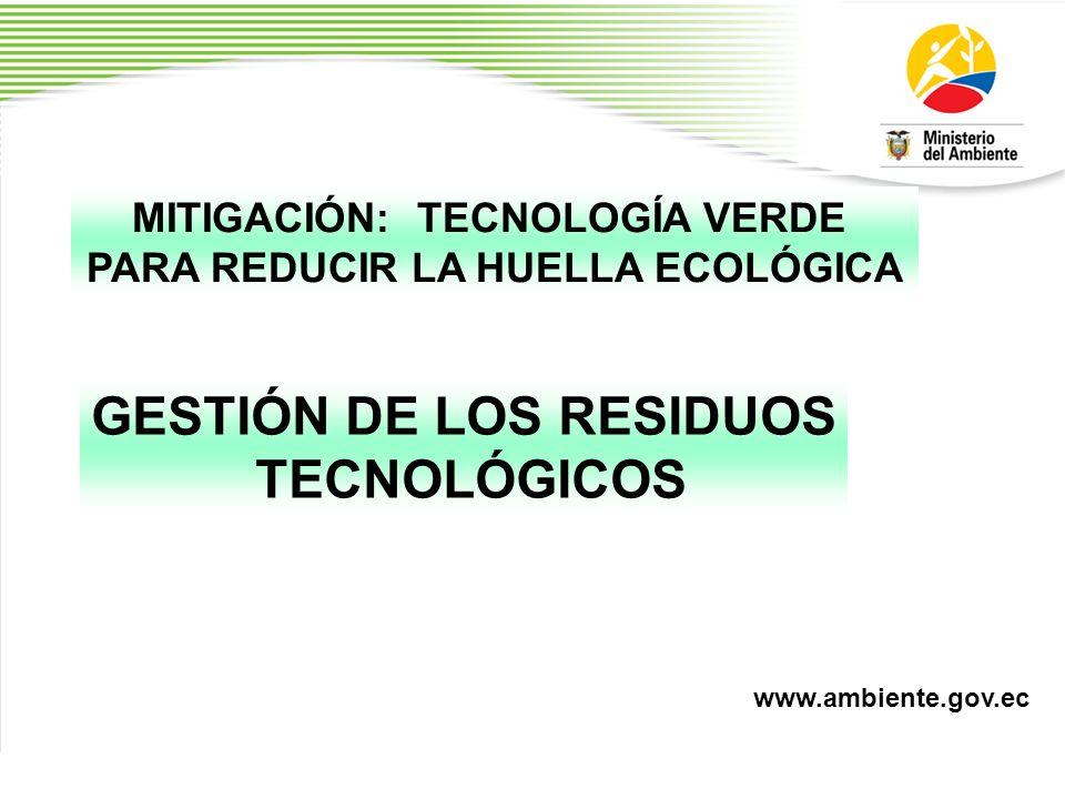 GESTIÓN DE LOS RESIDUOS TECNOLÓGICOS