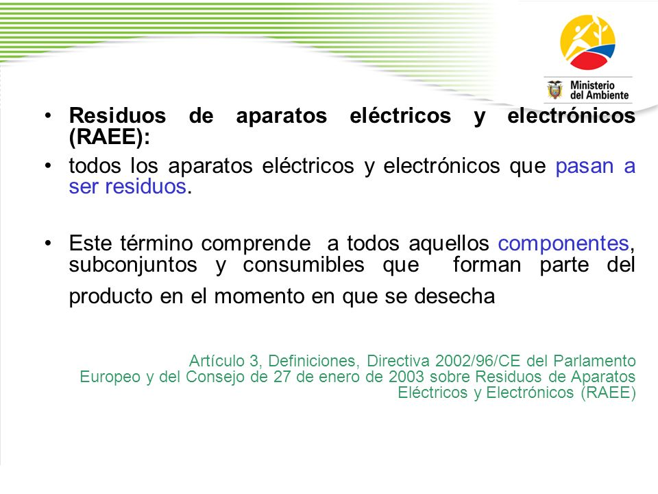 Residuos de aparatos eléctricos y electrónicos (RAEE):