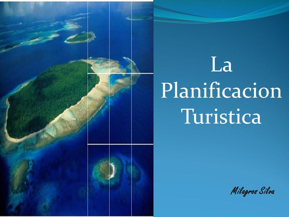La Planificacion Turistica