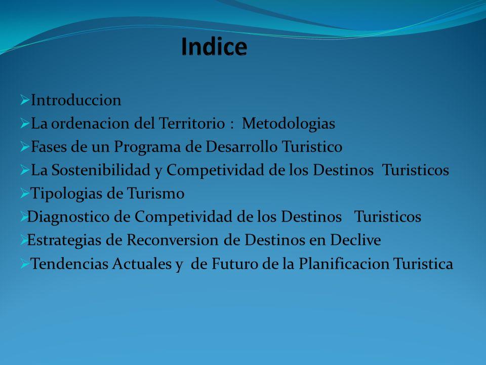 Indice Introduccion La ordenacion del Territorio : Metodologias