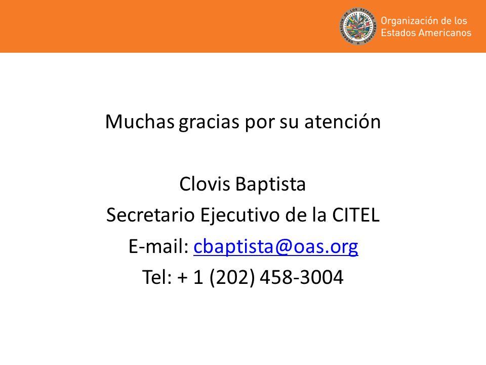 Muchas gracias por su atención Clovis Baptista