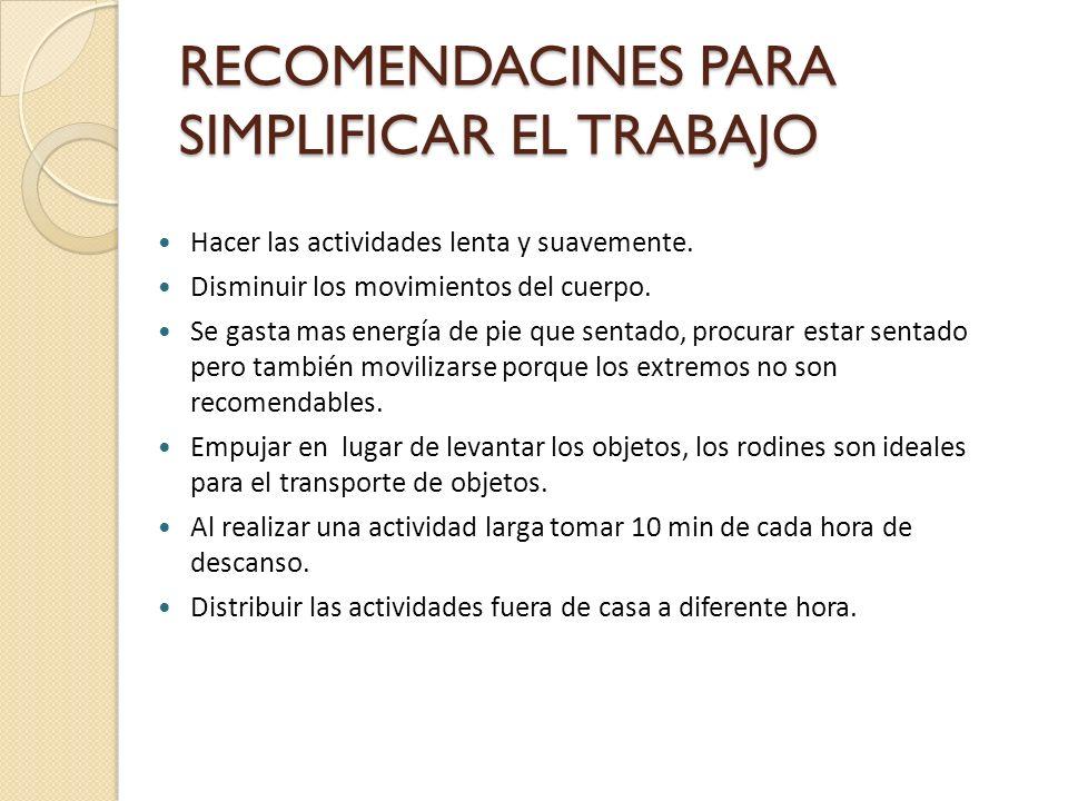 RECOMENDACINES PARA SIMPLIFICAR EL TRABAJO
