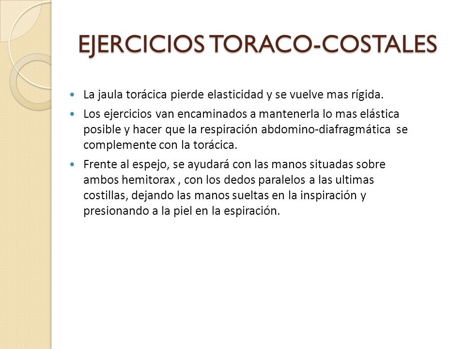 EJERCICIOS TORACO-COSTALES