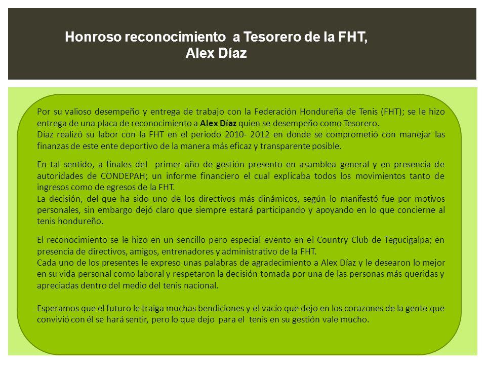 Honroso reconocimiento a Tesorero de la FHT, Alex Díaz