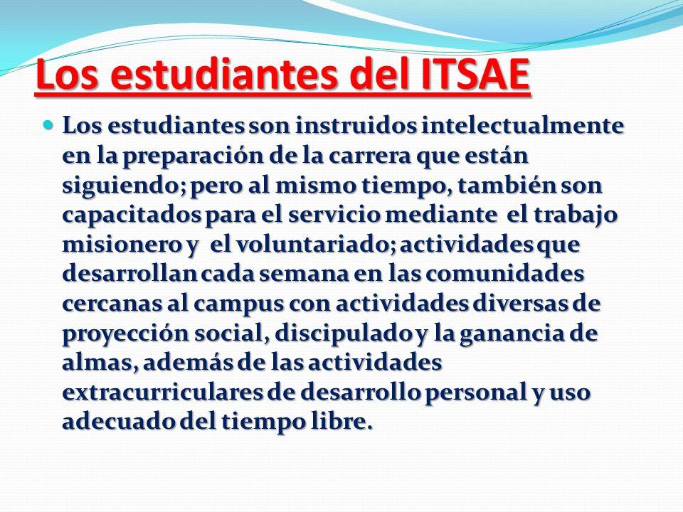 Los estudiantes del ITSAE