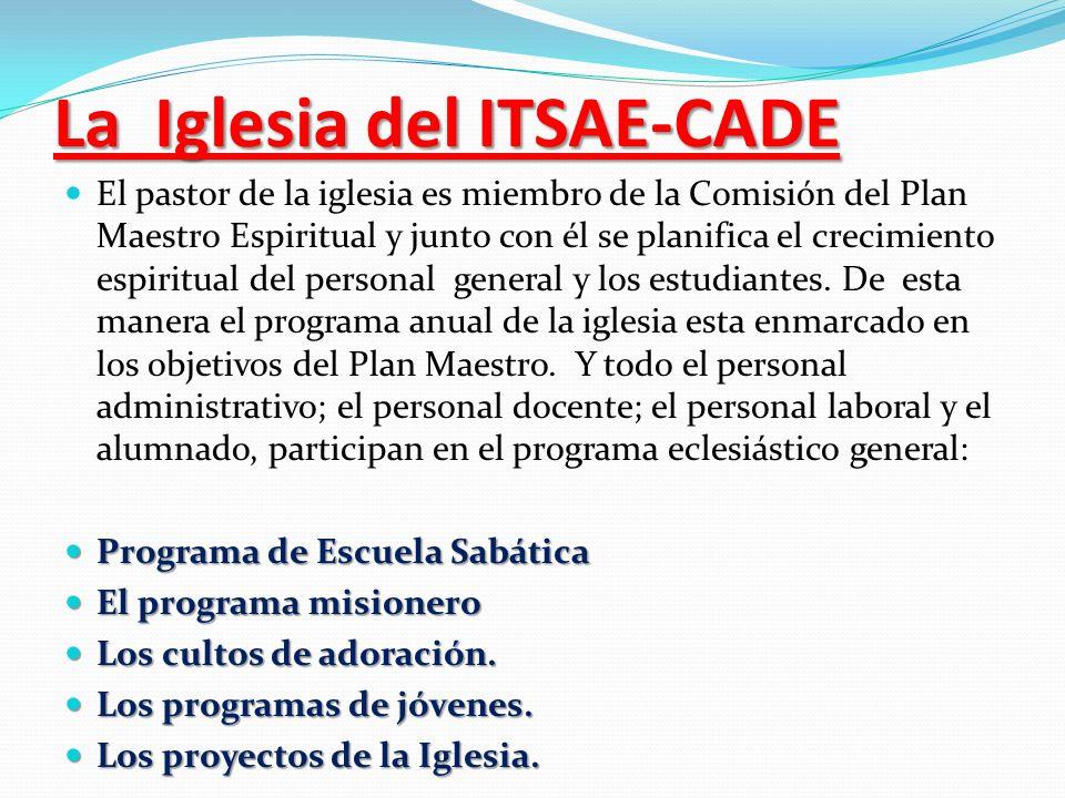 La Iglesia del ITSAE-CADE