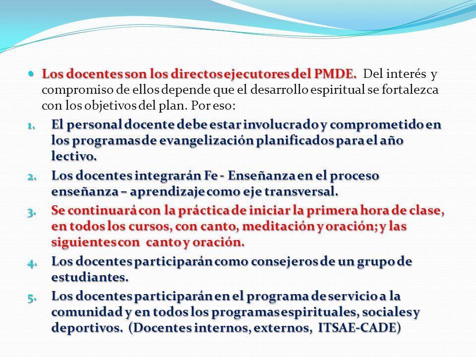 Los docentes son los directos ejecutores del PMDE