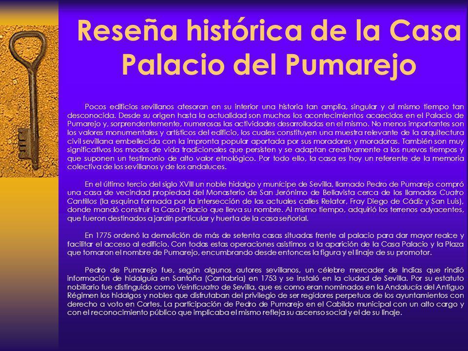 Reseña histórica de la Casa Palacio del Pumarejo