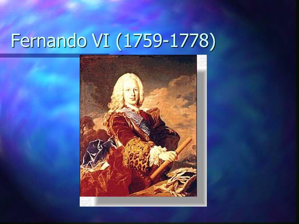Fernando VI (1759-1778)