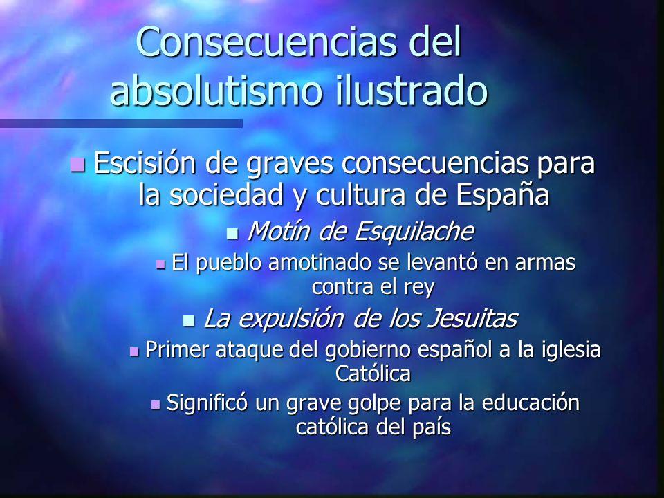Consecuencias del absolutismo ilustrado