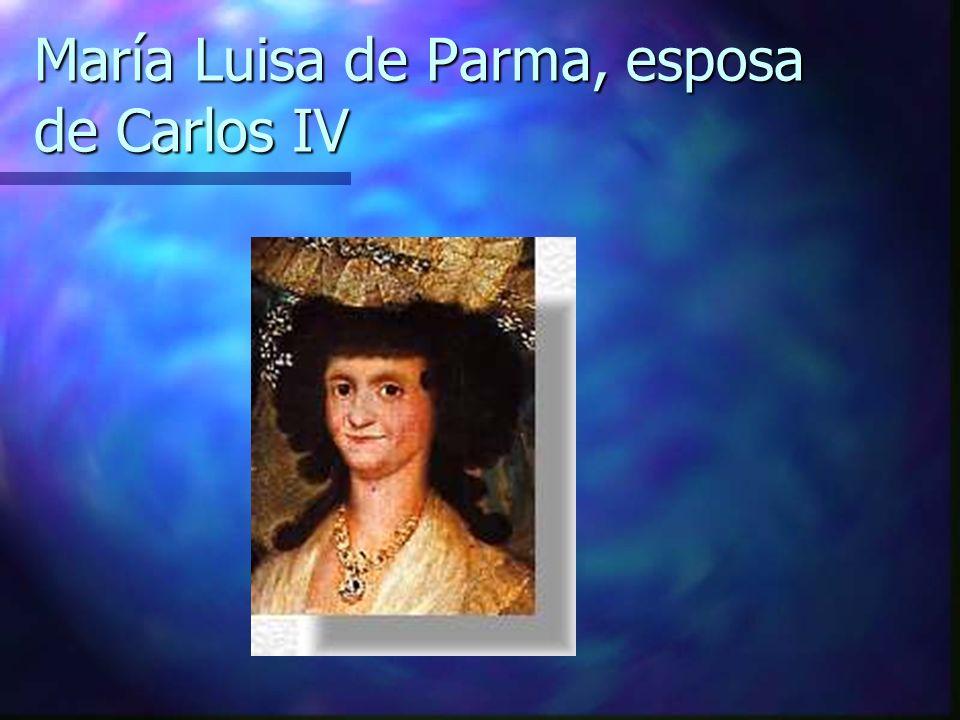 María Luisa de Parma, esposa de Carlos IV