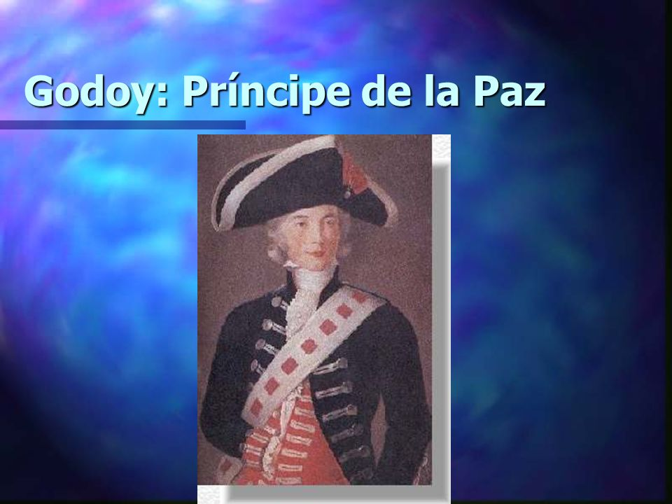 Godoy: Príncipe de la Paz