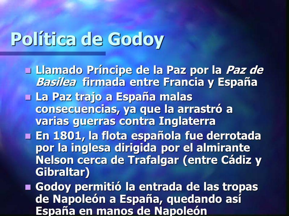 Política de Godoy Llamado Príncipe de la Paz por la Paz de Basilea firmada entre Francia y España.