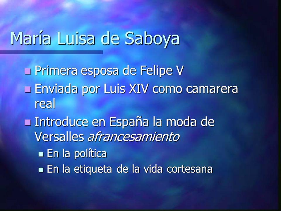 María Luisa de Saboya Primera esposa de Felipe V