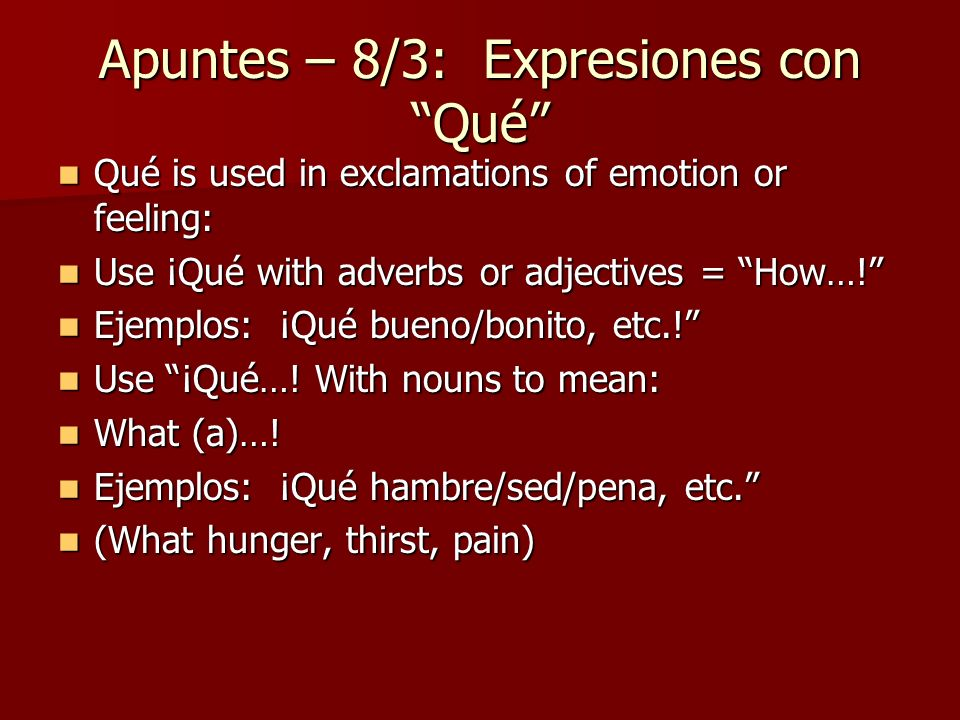 Apuntes – 8/3: Expresiones con Qué