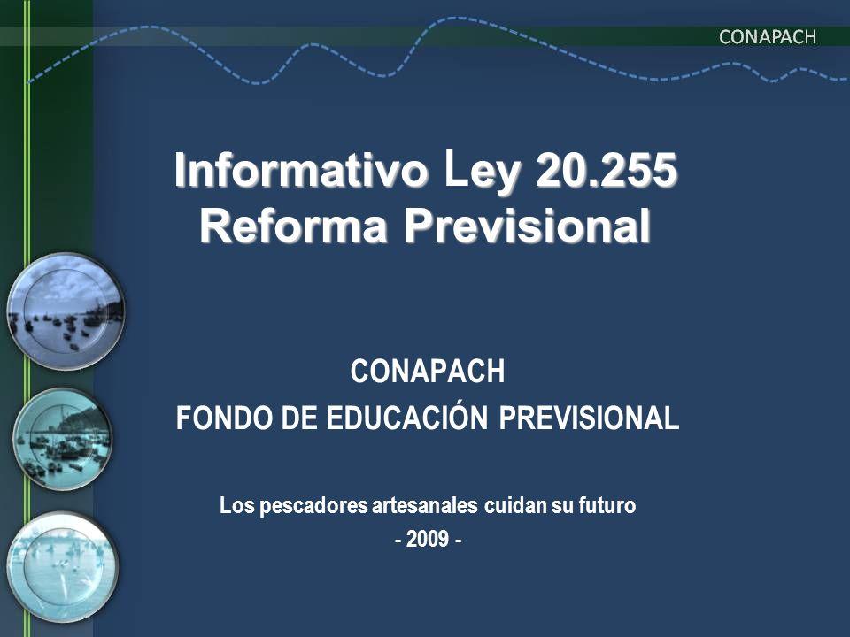 Informativo Ley 20.255 Reforma Previsional