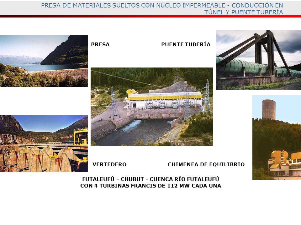 PRESA DE MATERIALES SUELTOS CON NÚCLEO IMPERMEABLE - CONDUCCIÓN EN TÚNEL Y PUENTE TUBERÍA