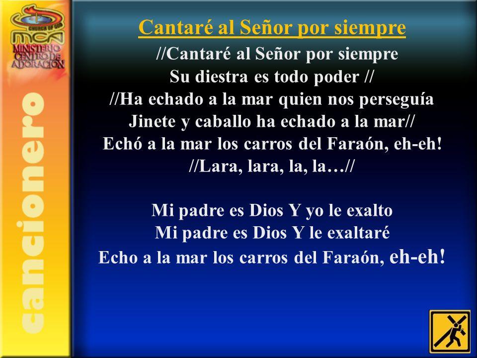 Cantaré al Señor por siempre //Cantaré al Señor por siempre