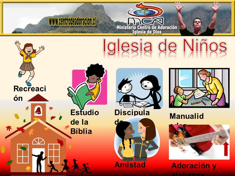 Iglesia de Niños Recreación Estudio de la Bíblia Discipulado