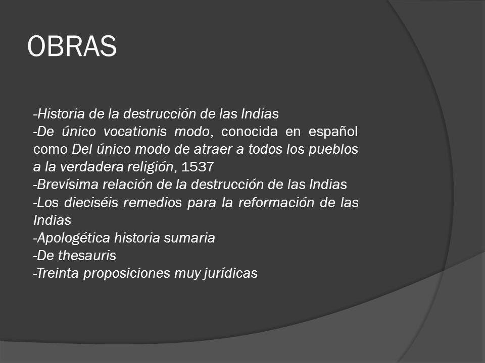 OBRAS -Historia de la destrucción de las Indias