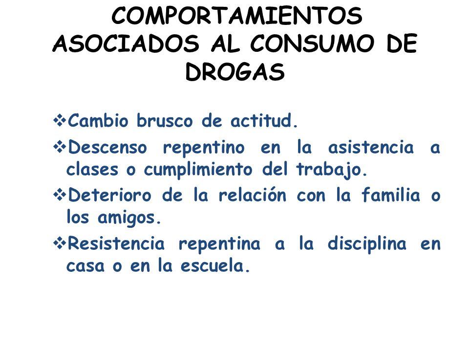 COMPORTAMIENTOS ASOCIADOS AL CONSUMO DE DROGAS
