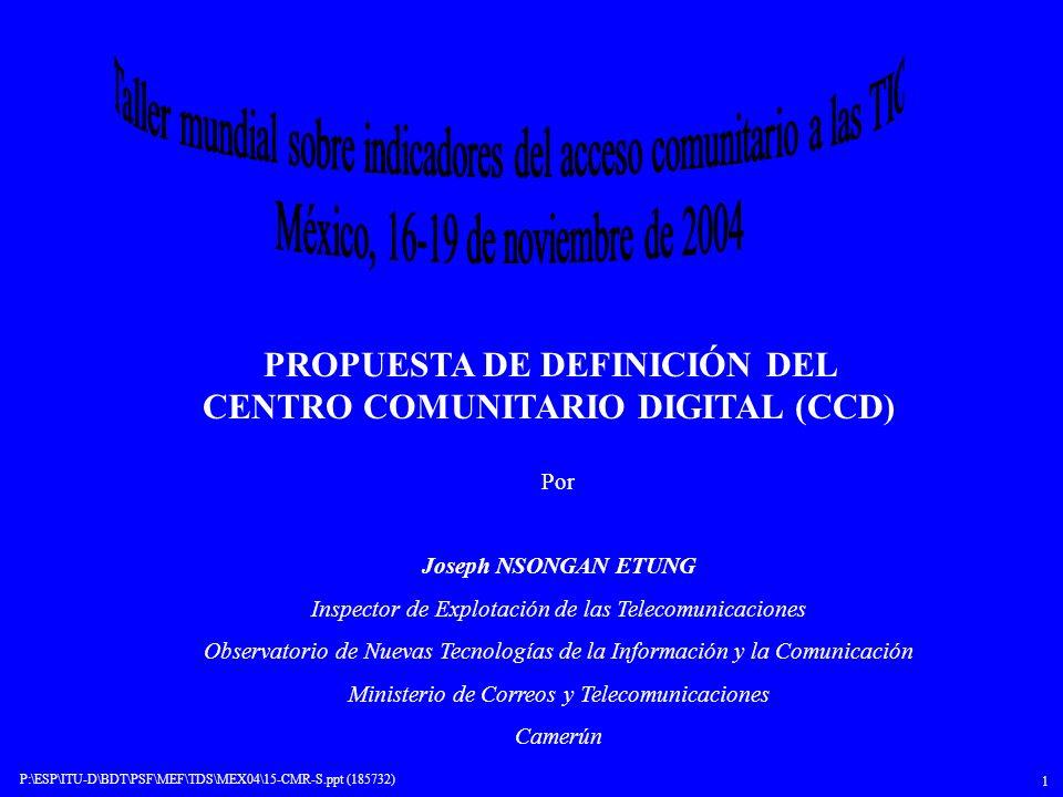 PROPUESTA DE DEFINICIÓN DEL CENTRO COMUNITARIO DIGITAL (CCD)